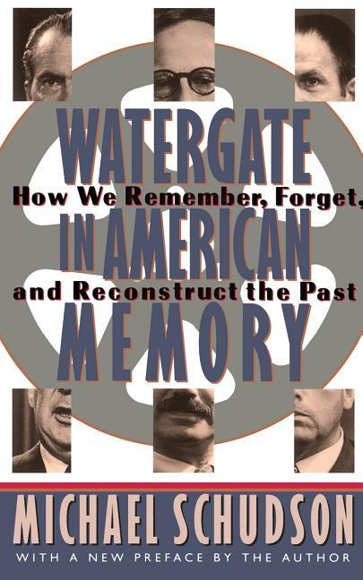 Watergate in American Memory: Private Struggles in a Political World als Taschenbuch