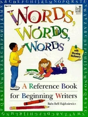 Words, Words, Words: A Reference Book for Beginning Writers als Taschenbuch