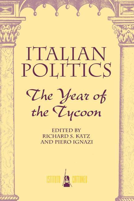 Italian Politics: The Year of the Tycoon als Taschenbuch