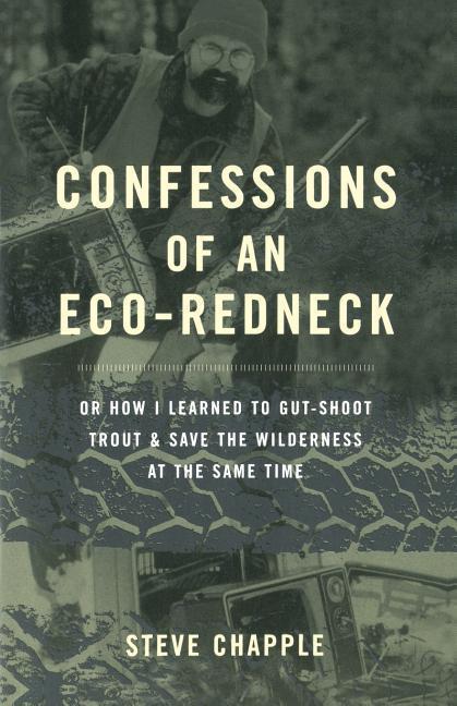Confessions of an Eco-Redneck als Taschenbuch