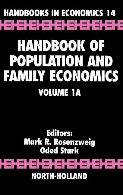 Handbook of Population and Family Economics als Buch