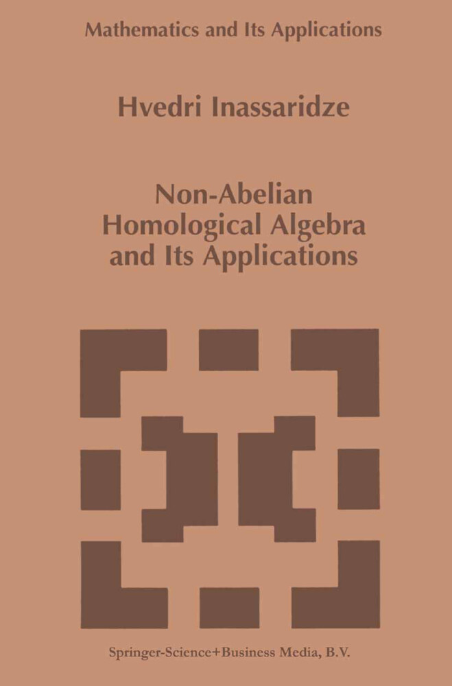 Non-Abelian Homological Algebra and Its Applications als Buch