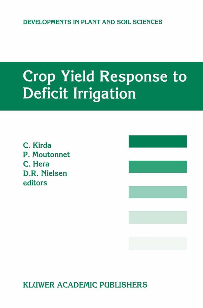 Crop Yield Response to Deficit Irrigation als Buch