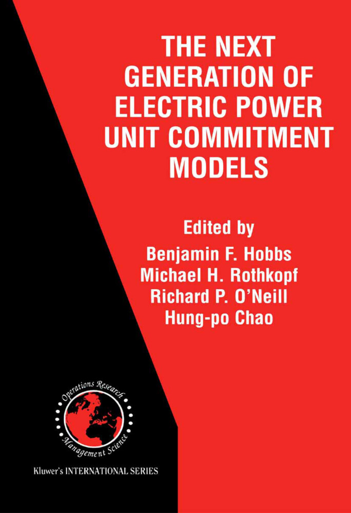 The Next Generation of Electric Power Unit Commitment Models als Buch