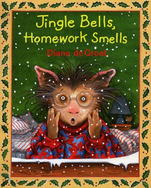 Jingle Bells Homework Smells als Taschenbuch