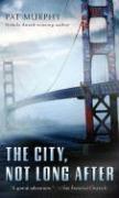 The City, Not Long After als Taschenbuch