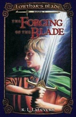 The Forging of the Blade als Taschenbuch