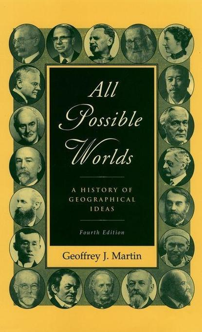 All Possible Worlds: A History of Geographical Ideas als Buch