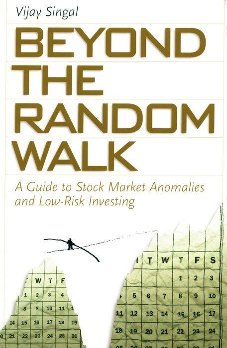 Beyond the Random Walk: A Guide to Stock Market Anomalies and Low-Risk Investing als Taschenbuch