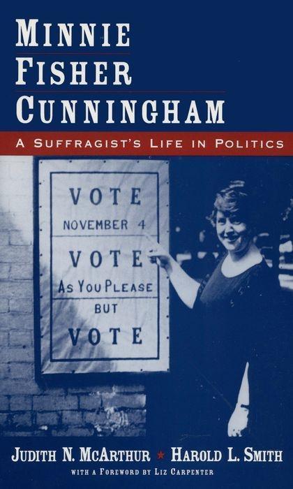 Minnie Fisher Cunningham: A Suffragist's Life in Politics als Taschenbuch