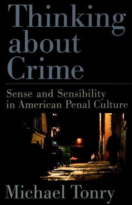 Thinking about Crime: Sense and Sensibility in American Penal Culture als Taschenbuch