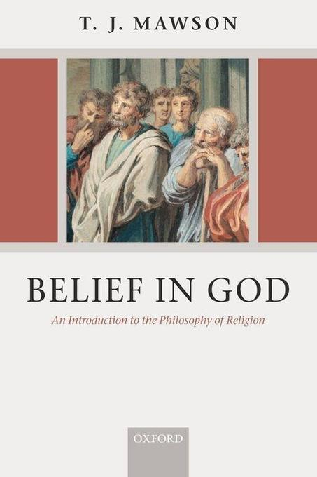 Belief in God: An Introduction to the Philosophy of Religion als Buch