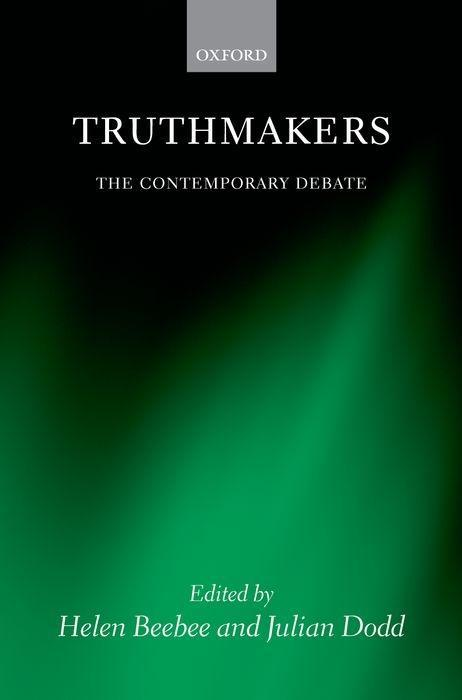 Truthmakers: The Contemporary Debate als Buch