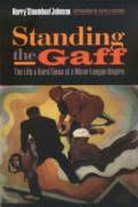 Standing the Gaff: The Life and Hard Times of a Minor League Umpire als Taschenbuch