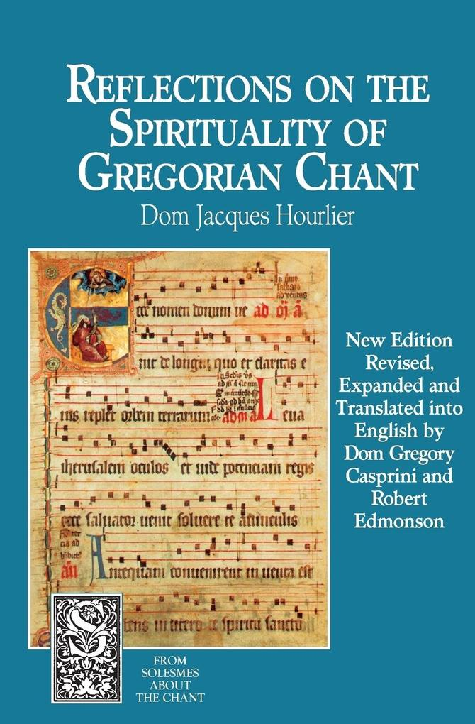 Reflections on the Spirituality of Gregorian Chant als Taschenbuch