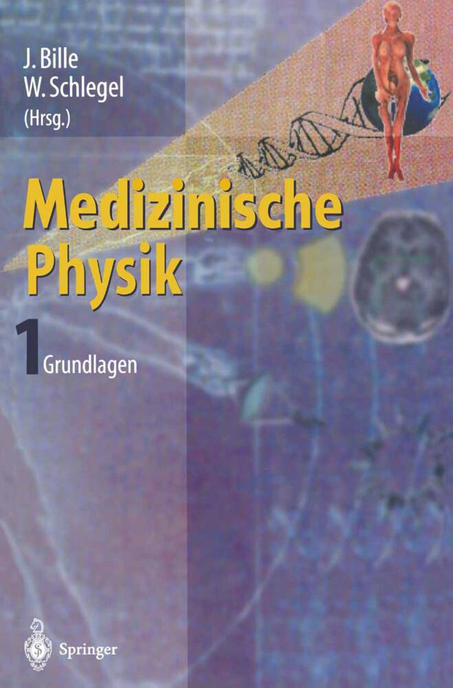 Medizinische Physik 1 als Buch