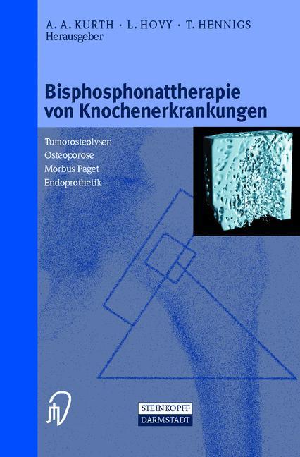 Bisphosphonattherapie von Knochenerkrankungen als Buch