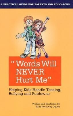 Words Will Never Hurt Me: Helping Kids Handle Teasing als Taschenbuch