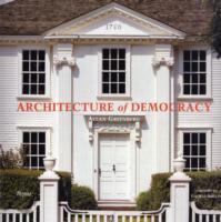 Architecture of Democracy als Buch