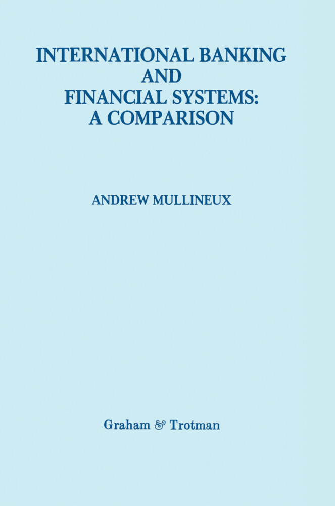 International Banking and Financial Systems: a Comparison als Buch