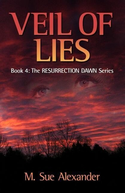 Book 4 in the Resurrection Dawn Series: Veil of Lies als Taschenbuch