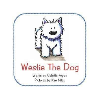 Westie the Dog als Taschenbuch