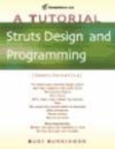 Struts Design and Programming: A Tutorial als Taschenbuch