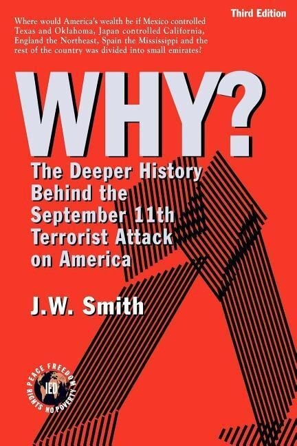 Why? the Deeper History Behind the September 11th Terrorist Attack on America -- 3rd Edition Pbk als Taschenbuch