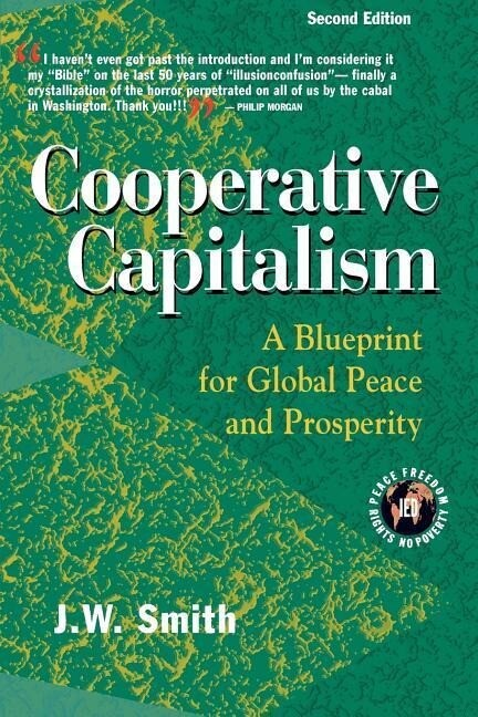 Cooperative Capitalism: A Blueprint for Global Peace and Prosperity -- 2nd Editon Pbk als Taschenbuch