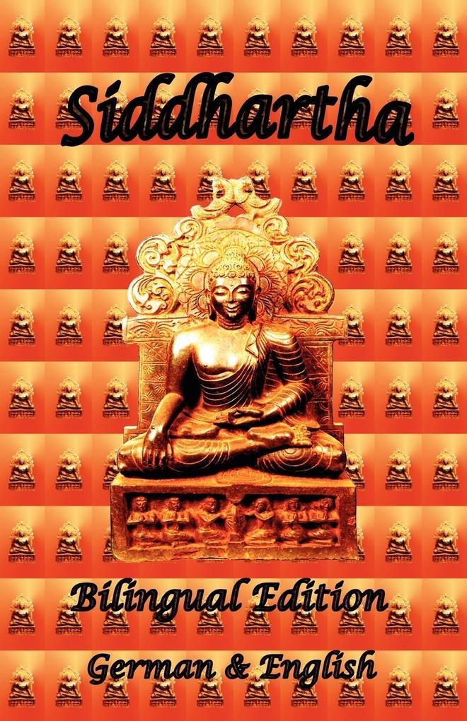 Siddhartha - Bilingual Edition, German & English als Buch