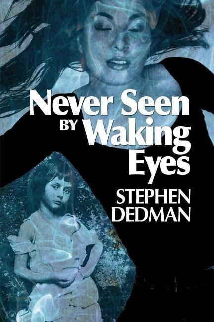 Never Seen by Waking Eyes als Taschenbuch