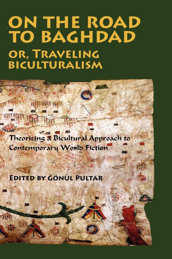 On the Road to Baghdad or Traveling Biculturalism als Taschenbuch
