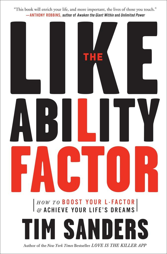 The Likeability Factor: How to Boost Your L-Factor and Achieve Your Life's Dreams als Taschenbuch