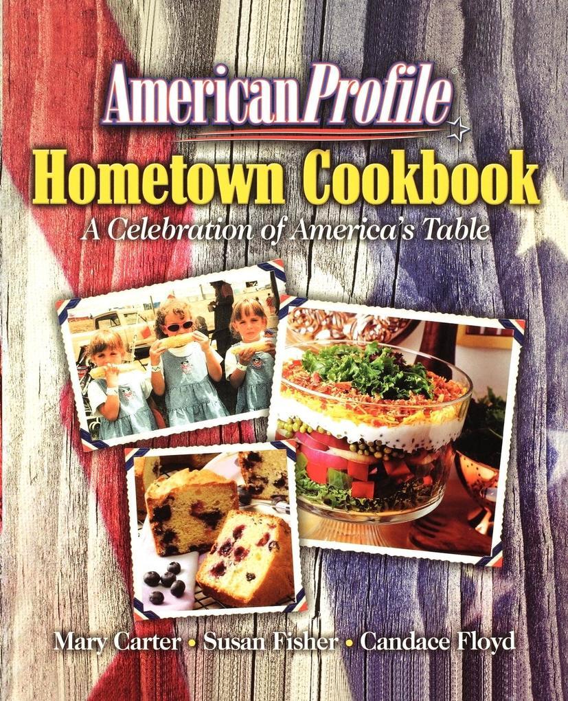 AMERICAN PROFILE COOKBOOK als Taschenbuch