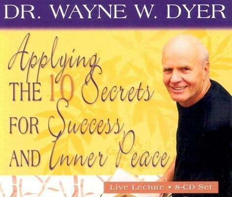 Applying the 10 Secrets of Success and Inner Peace als Hörbuch