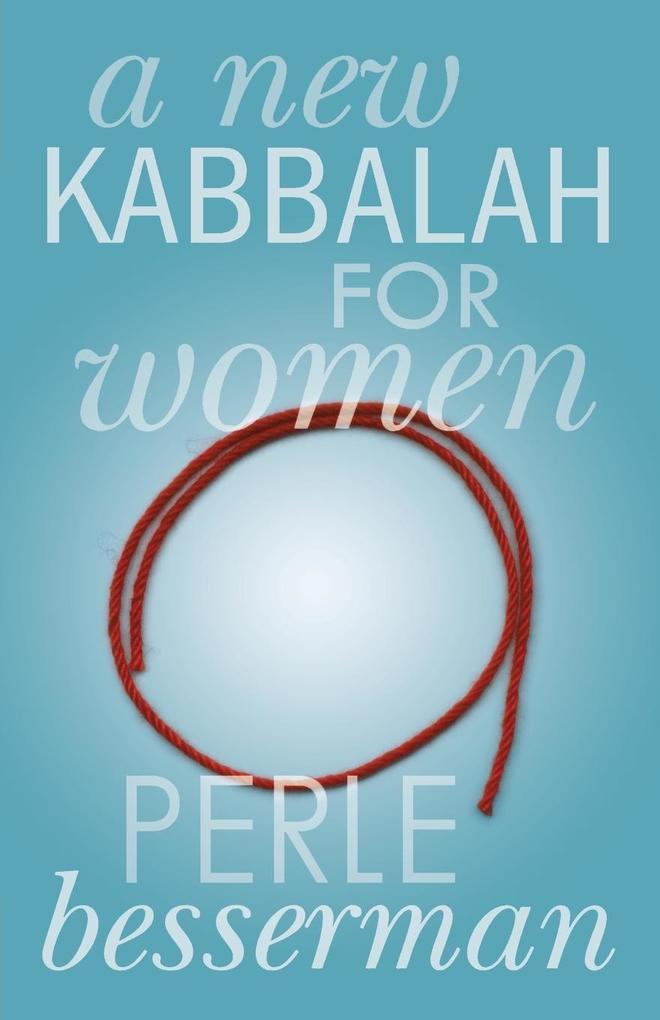 A New Kabbalah for Women als Taschenbuch