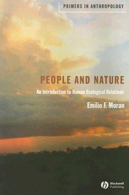 People and Nature: An Introduction to Human Ecological Relations als Taschenbuch