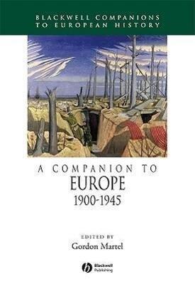 A Companion to Europe, 1900 - 1945 als Buch