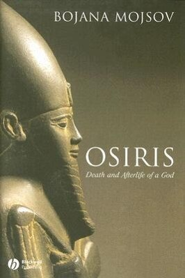 Osiris: Death and Afterlife of a God als Buch