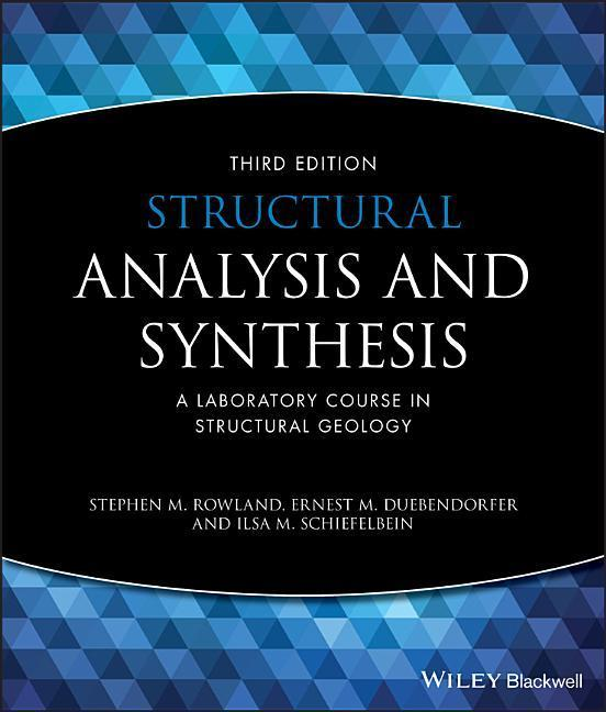 Structural Analysis and Synthesis - a Laboratory Course in Structural Geology 3E als Taschenbuch