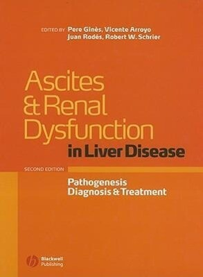 Ascites and Renal Dysfunction in Liver Disease: Pathogenesis, Diagnosis, and Treatment als Buch