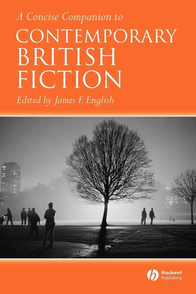 A Concise Companion to Contemporary British Fiction als Buch