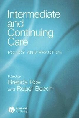 Intermediate and Continuing Care: Policy and Practice als Taschenbuch