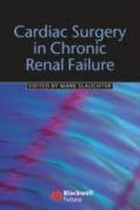 Cardiac Surgery in Chronic Renal Failure als Buch