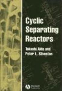 Cyclic Separating Reactors als Buch
