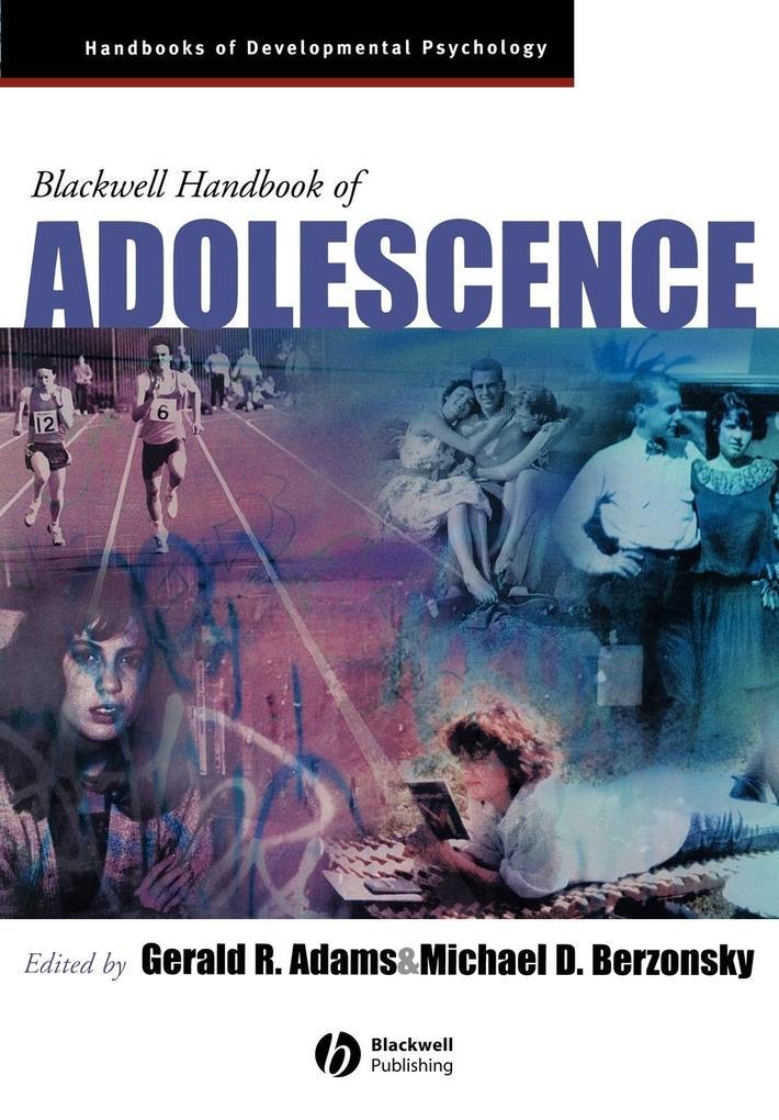 The Blackwell Handbook of Adolescence als Taschenbuch