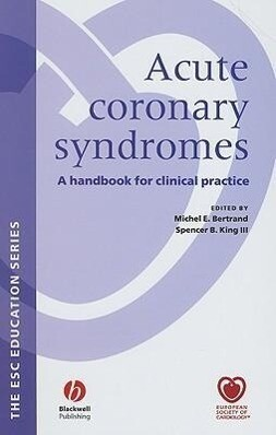 Acute Coronary Syndromes: A Handbook for Clinical Practice als Buch