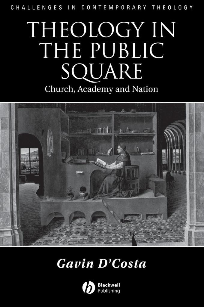 Theology in the Public Square: Church, Academy, and Nation als Taschenbuch