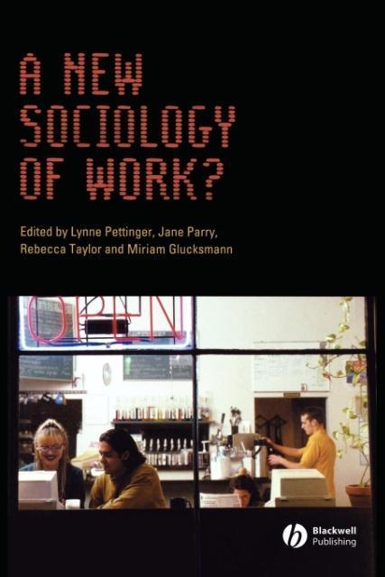 A New Sociology of Work? als Taschenbuch