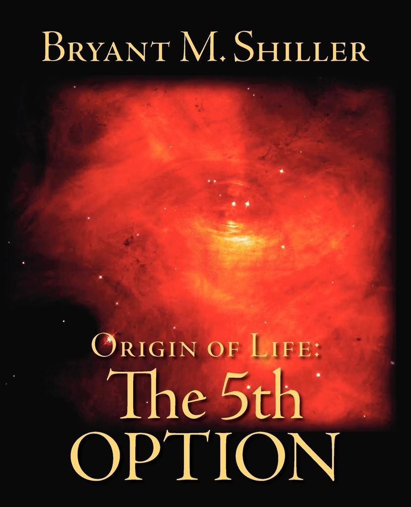 Origin of Life: The 5th Option als Taschenbuch